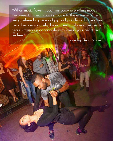 Kizomba teaches me to be a woman who loves, feels, shares, respects, heals. Kizomba is dancing life with love in your heart and be free.