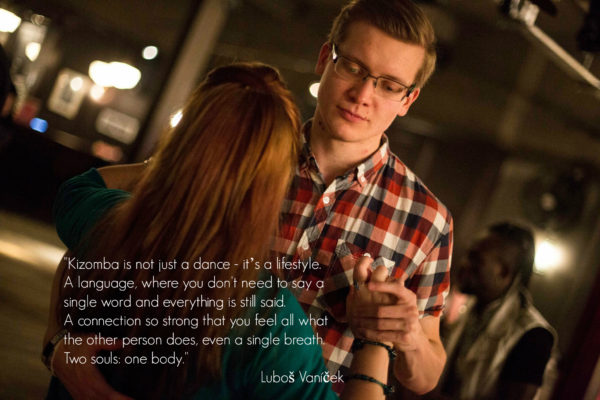 Kizomba is not just a dance, it's a lifestyle