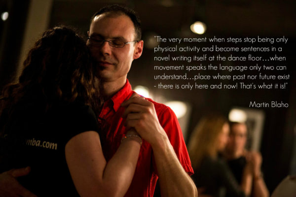 Kizomba is a place where past nor future exist - there is only here and now