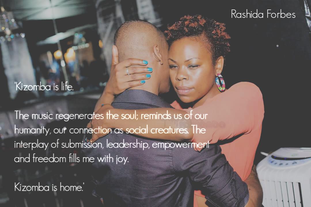 Kizomba is life; the music regenerates the soul.